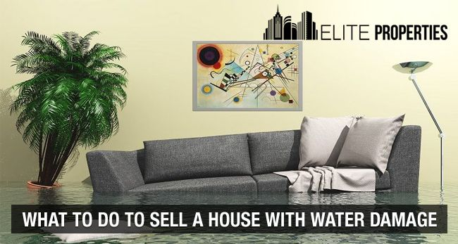 what to do to sell a house with water damage