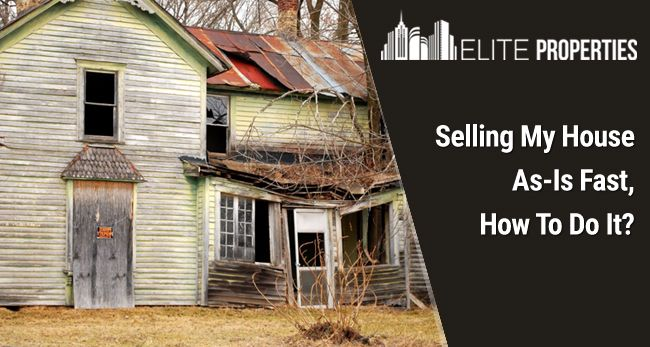 Selling Your House As-Is Fast How To Do It
