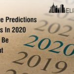 Real Estate Predictions And Trends In 2020 That Can't Be Missed Out