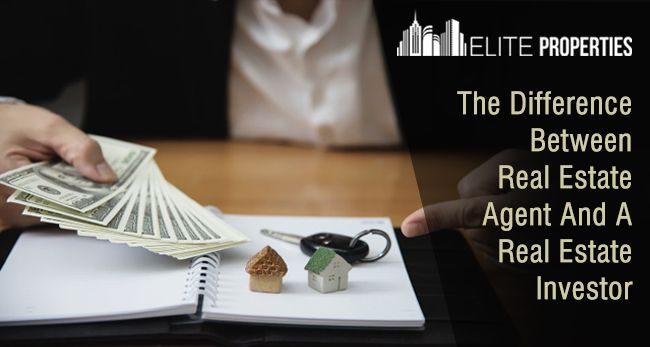 The Difference Between Real Estate Agent And A Real Estate Investor