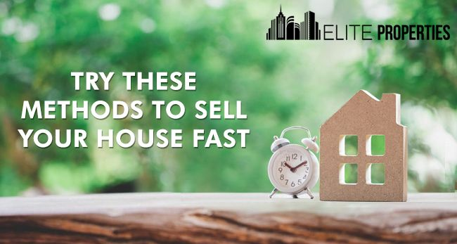 Try These Methods To Sell Your House Fast