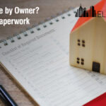 Selling house by Owner - Check The Paperwork You Need